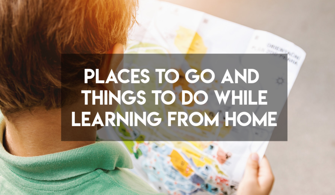 Places to Go and People to See from Home