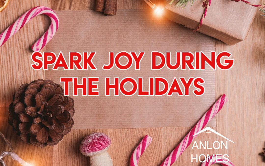 Spark Joy During The Holidays