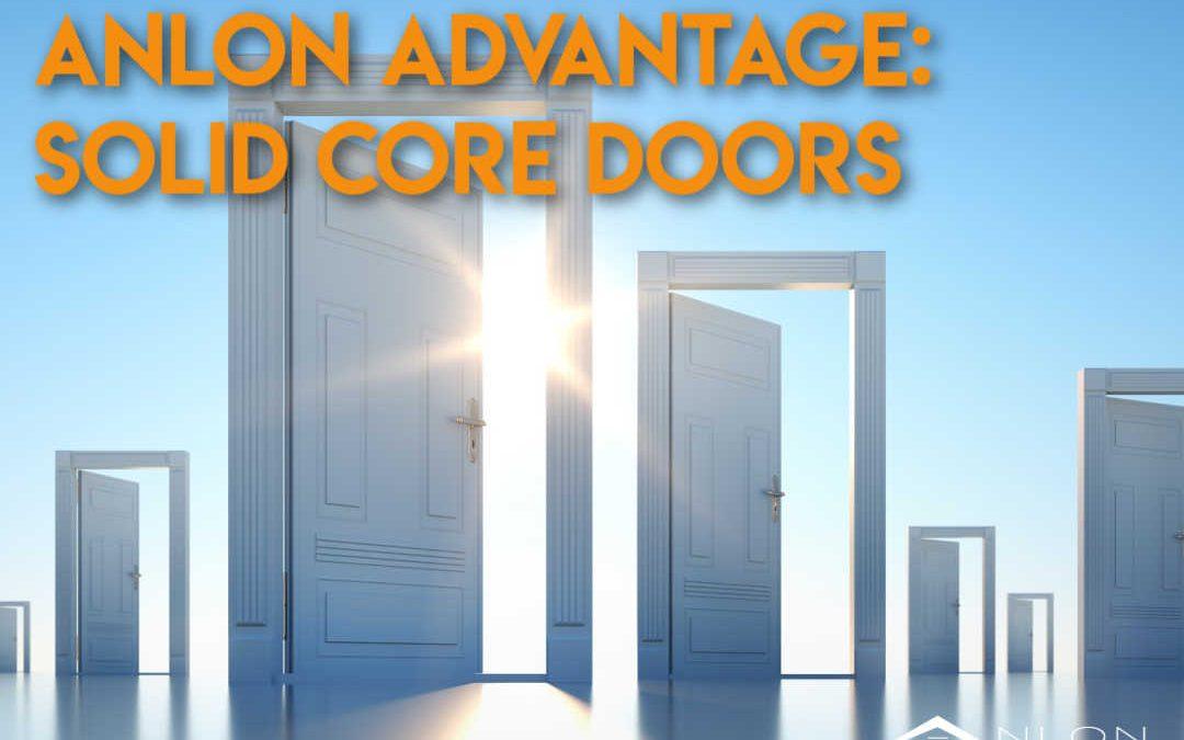 Anlon Advantage: Solid-Core Doors
